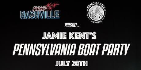 Jamie Kent's Pennsylvania Boat Party tickets