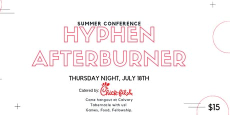 Summer Conference 2019 - Thursday Night Hyphen Afterburner tickets