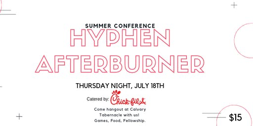 Summer Conference 2019 - Thursday Night Hyphen Afterburner