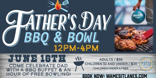 Father's Day BBQ & Bowl