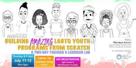 Building Amazing LGBTQ Youth Programs: Two-Day Training & Learning Lab tickets