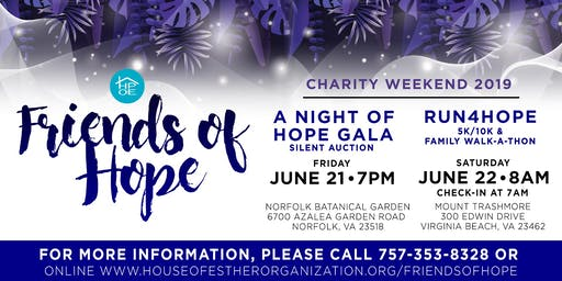 Friends of Hope Charity Weekend