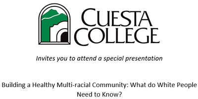 Building a Healthy Multi-racial Community: What do White People Need to Know?
