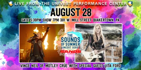 Vince Neil of Mötley Crüe with special guest Lita Ford-Sands Sound of Summer Concert Series  tickets