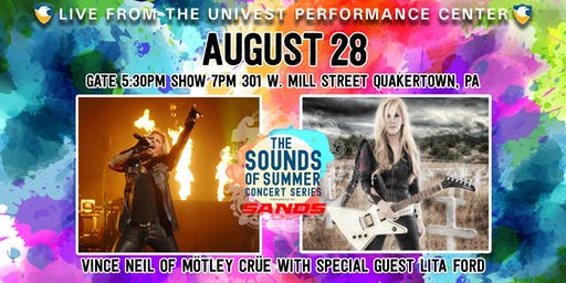 Vince Neil of Mötley Crüe with special guest Lita Ford-Sands Sound of Summer Concert Series