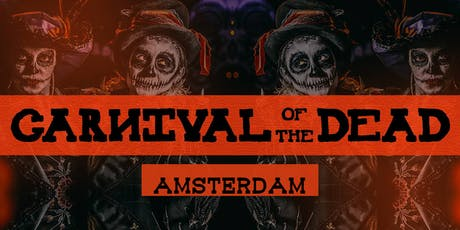 Carnival of The Dead - Amsterdam tickets