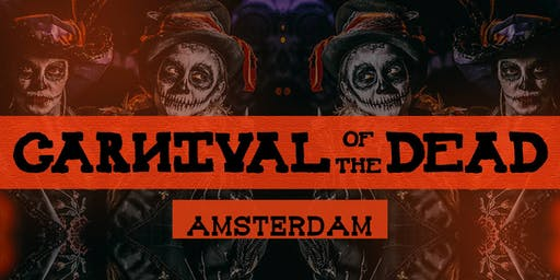 Carnival of The Dead - Amsterdam