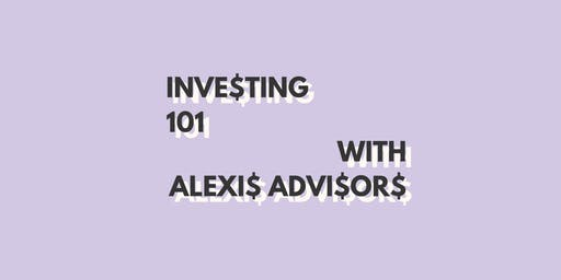 Investing 101 w. Alexis Advisors at The Broad