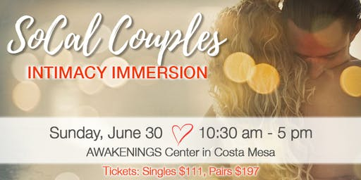 SoCal Couples Intimacy Immersion