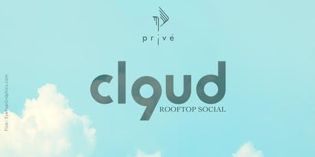 CLOUD9 - Rooftop Social  tickets