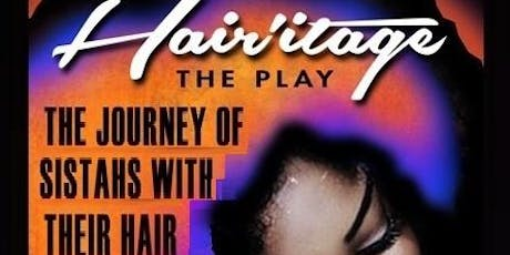 HAIRitage the Play in Nola- VIP tickets