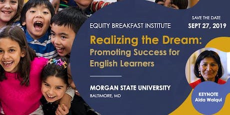 Realizing the Dream: Promoting Success for English Learners tickets