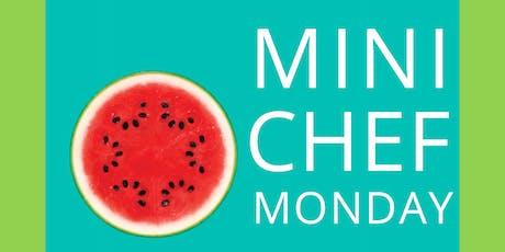 Mini Chef Monday tickets