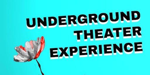 Underground Theater Experience