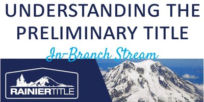 CB Bain | Rainier: Understanding the Preliminary Title (3 CE-WA) | In-Branch Stream | Nov 15th 2019