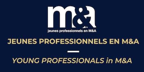 DÎNER CONFÉRENCE JPMA : M&A Club Jeunes Professionnels 19 juin 2019 / YPMA Lunch Conference June 19, 2019 tickets