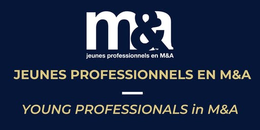 DÎNER CONFÉRENCE JPMA : M&A Club Jeunes Professionnels 19 juin 2019 / YPMA Lunch Conference June 19, 2019