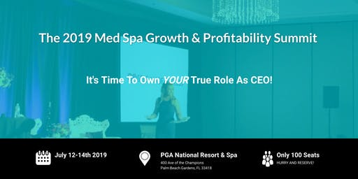 Med Spa Growth & Profitability Summit 2019