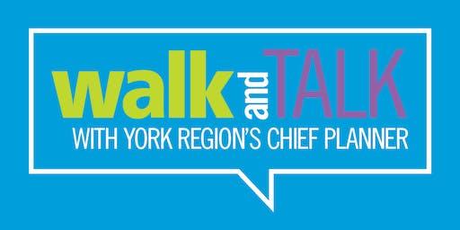 Walk and Talk with York Region's Chief Planner - Richmond Hill Yonge Street Corridor