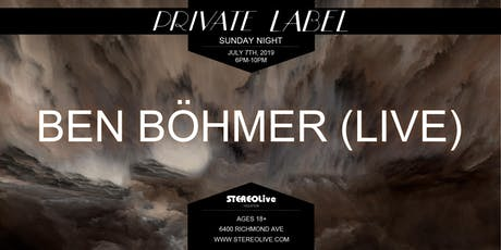 Private Label Presents: Ben Böhmer (Live) - Houston tickets