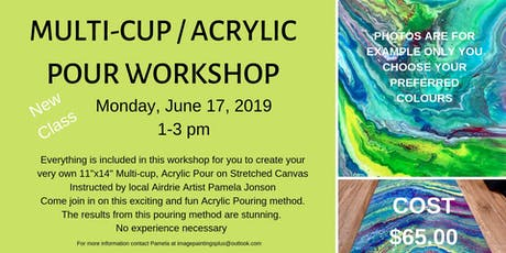 Multi-Cup Acrylic Pouring Workshop tickets
