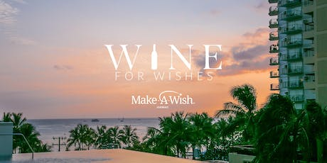 Wine for Wishes tickets