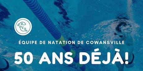 50e anniversaire de l'Équipe de natation de Cowansville billets
