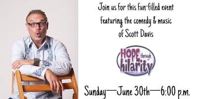 Scott Davis Hope Through Hilarity