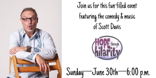 Scott Davis Hope Through Hilarity