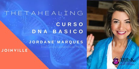 Curso Thetahealing - DNA Básico - Joinville - Julho ingressos