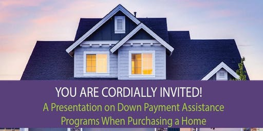 Free Workshop on Down Payment Assistance Programs