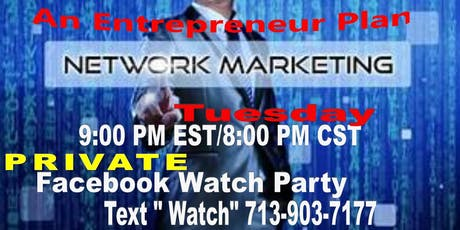 Network Marketing Opportunity-Watch Pary Pearland tickets