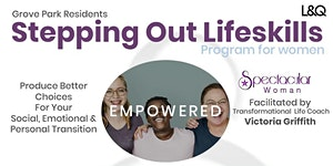 STEPPING OUT LIFE-SKILLS PROGRAM FOR WOMEN