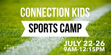 Connection Kids Sports Camp: Beyond the Gold tickets