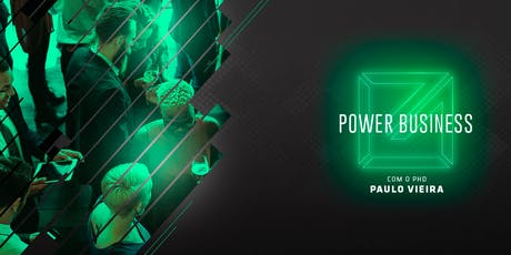 [SÃO PAULO/SP] Power Business 2019 ingressos
