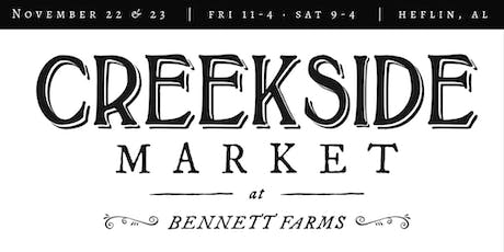 Creekside Market at Bennett Farms tickets