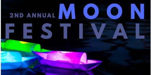 SOLD OUT - Moon Festival: Under One Moon