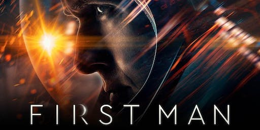 "Lunar Landing Film Series: ""First Man"""