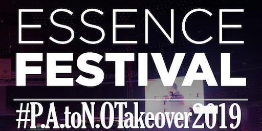 2019 P.A. to N.O. Essence Festival Takeover