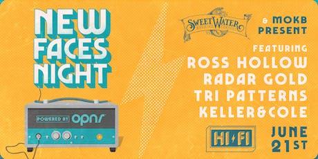 NEW FACES NIGHT: ROSS HOLLOW, RADAR GOLD, TRI PATTERNS, KELLER & COLE tickets