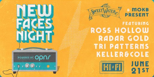NEW FACES NIGHT: ROSS HOLLOW, RADAR GOLD, TRI PATTERNS, KELLER & COLE