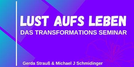 LUST AUFS LEBEN - Das Transformations Seminar Tickets