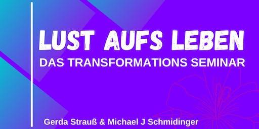 LUST AUFS LEBEN - Das Transformations Seminar