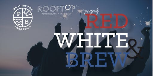 Red, White, & Brew 4th of July Rooftop Cookout