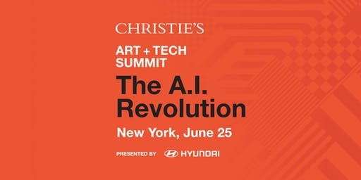 Christie's Art+Tech Summit: The A.I. Revolution