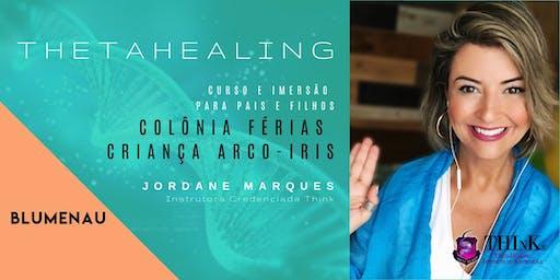 Colônia de Férias - Curso Criança Arco-Iris - Thetahealing: Expandindo a Consciência de Pais e Filhos -  Blumenau