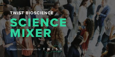 Twist Science Mixer - San Diego, CA