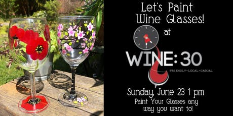 Paint Your Own Glasses at Wine:30 tickets