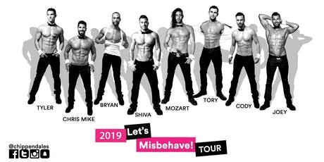 Chippendales Let's Misbehave Tour 2019 tickets