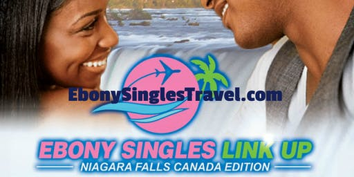 Ebony Singles Link UP - Niagara Falls Canada Edition